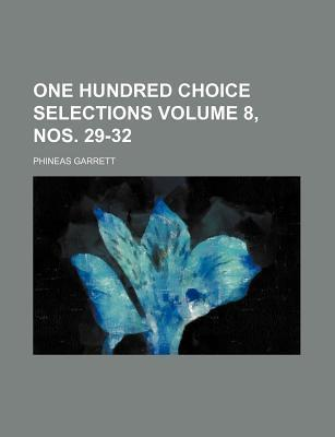One Hundred Choice Selections Volume 8, Nos. 29-32