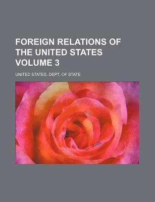 Foreign Relations of the United States Volume 3