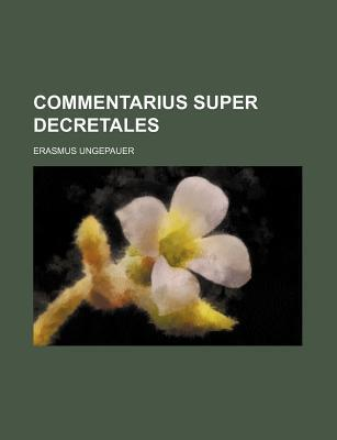 Commentarius Super Decretales