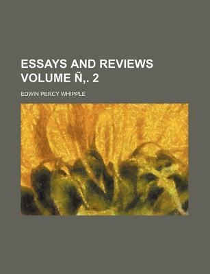 Essays and Reviews Volume N . 2
