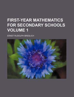 First-Year Mathematics for Secondary Schools Volume 1