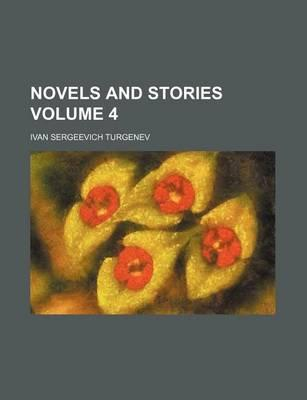 Novels and Stories Volume 4