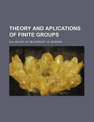 Theory and Aplications of Finite Groups