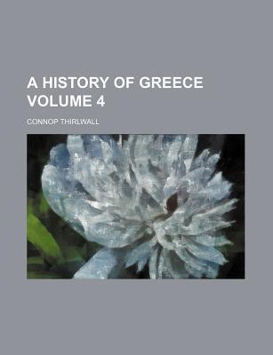 A History of Greece Volume 4