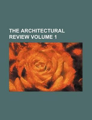 The Architectural Review Volume 1