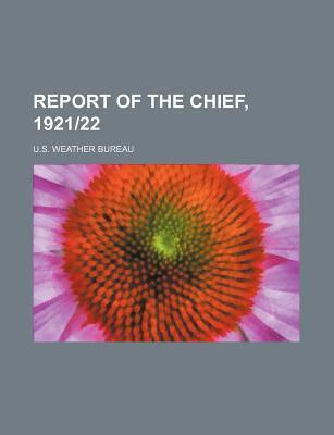 Report of the Chief, 1921-22