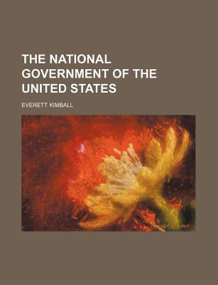 The National Government of the United States
