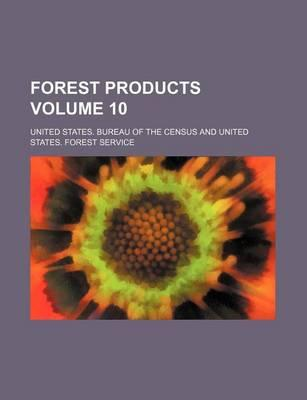 Forest Products Volume 10