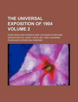 The Universal Exposition of 1904 Volume 2