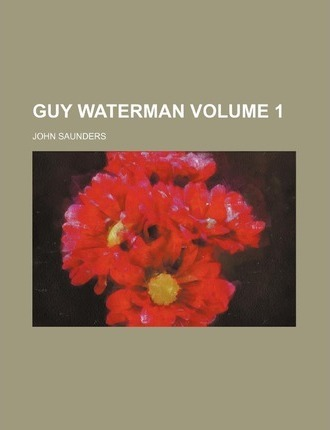 Guy Waterman Volume 1