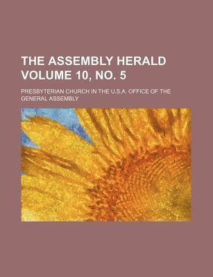 The Assembly Herald Volume 10, No. 5