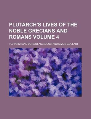 Plutarch's Lives of the Noble Grecians and Romans Volume 4