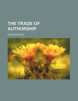 The Trade of Authorship