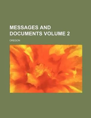 Messages and Documents Volume 2