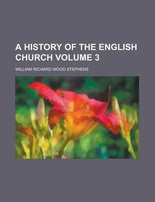 A History of the English Church Volume 3