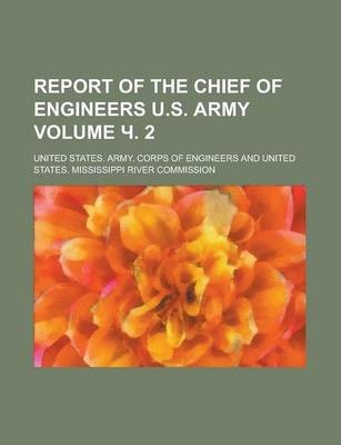 Report of the Chief of Engineers U.S. Army Volume . 2