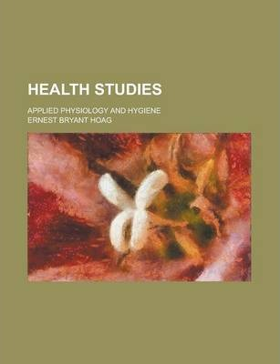 Health Studies; Applied Physiology and Hygiene