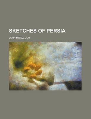 Sketches of Persia