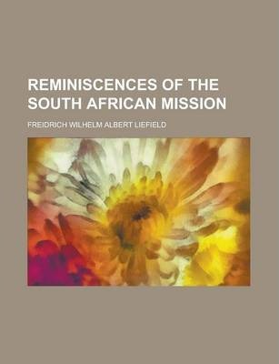 Reminiscences of the South African Mission
