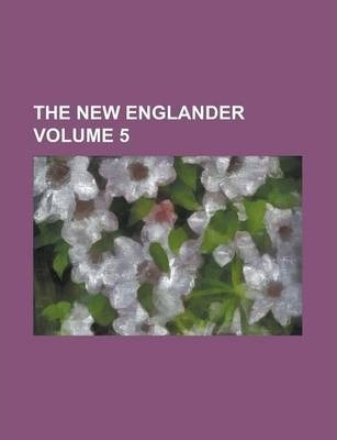 The New Englander Volume 5
