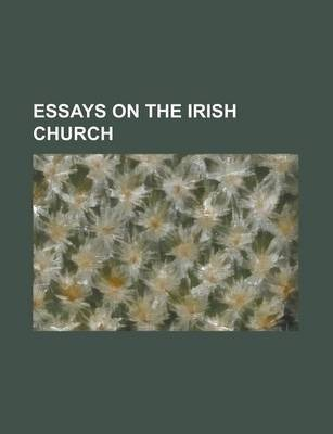 Essays on the Irish Church