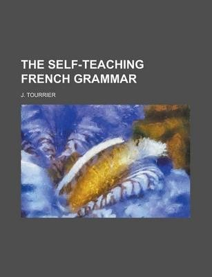 The Self-Teaching French Grammar