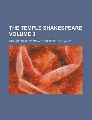 The Temple Shakespeare Volume 3