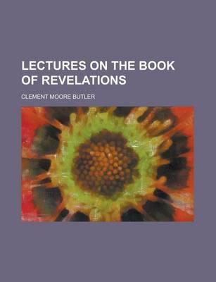 Lectures on the Book of Revelations