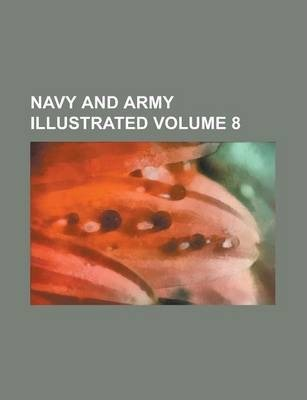 Navy and Army Illustrated Volume 8