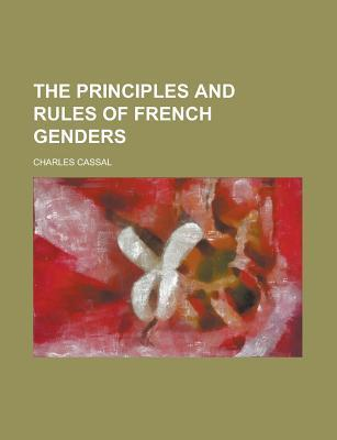 The Principles and Rules of French Genders