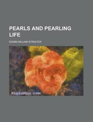 Pearls and Pearling Life
