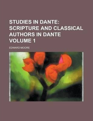 Studies in Dante Volume 1