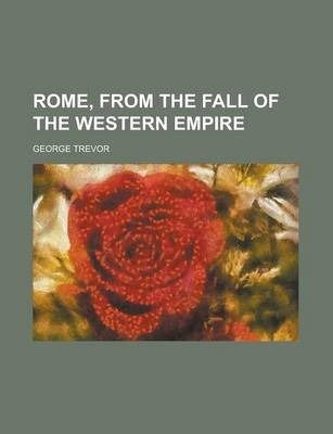 Rome, from the Fall of the Western Empire