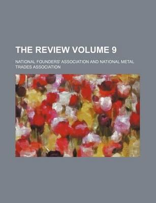 The Review Volume 9