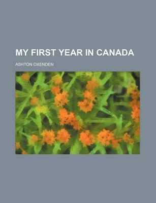 My First Year in Canada