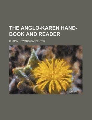 The Anglo-Karen Hand-Book and Reader