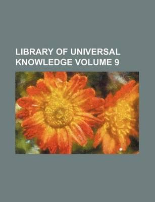 Library of Universal Knowledge Volume 9