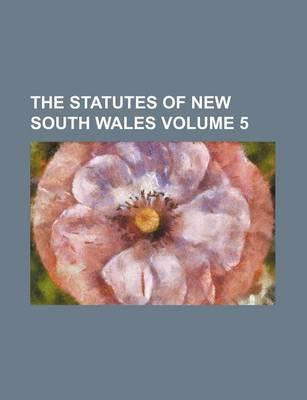 The Statutes of New South Wales Volume 5