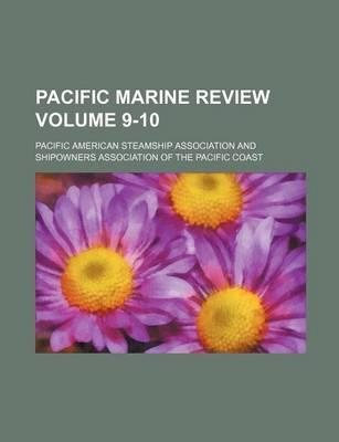 Pacific Marine Review Volume 9-10