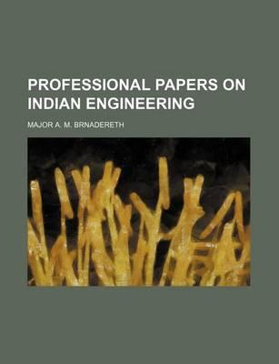 Professional Papers on Indian Engineering