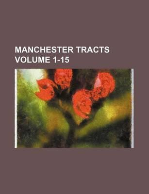 Manchester Tracts Volume 1-15