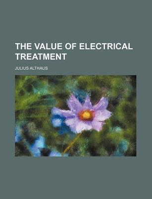 The Value of Electrical Treatment