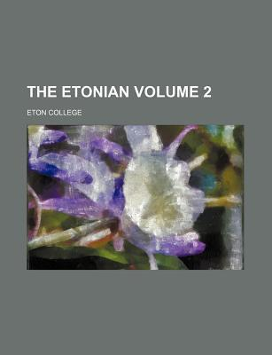 The Etonian Volume 2