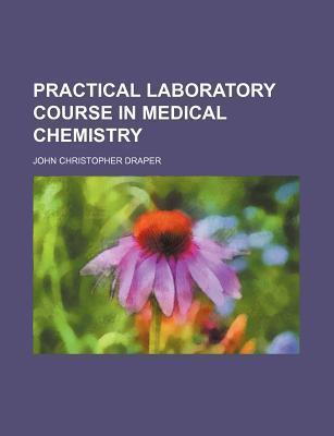 Practical Laboratory Course in Medical Chemistry