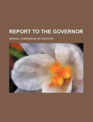 Report to the Governor