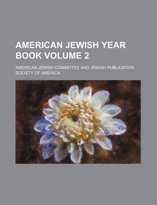 American Jewish Year Book Volume 2