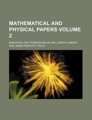 Mathematical and Physical Papers Volume 2