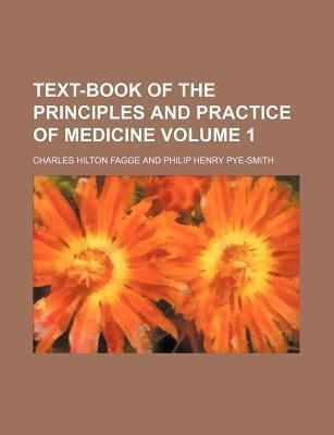 Text-Book of the Principles and Practice of Medicine Volume 1