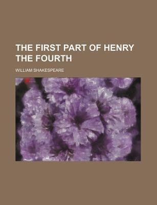 The First Part of Henry the Fourth