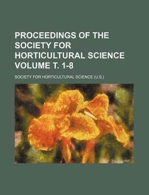 Proceedings of the Society for Horticultural Science Volume . 1-8